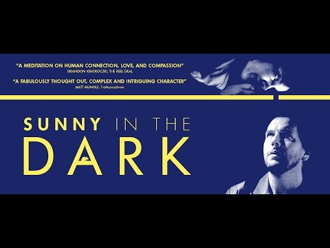 Sunny In The Dark Official Trailer