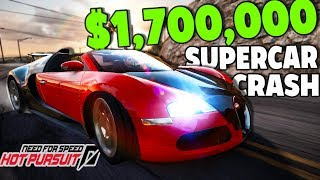Need For Speed Hot Pursuit - CRASHING A $1,700,000 BUGATTI
