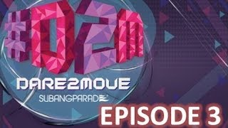 #D2M #Dare2Move by Subang Parade : Episode 3