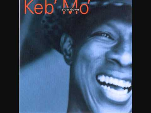 Keb Mo - God Trying To Get Your Attention