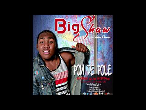 Pon De Pole By Big Shaw (marvelous Productions) video