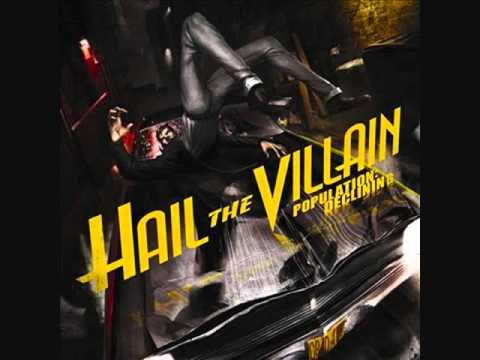 Hail The Villain - Cradles