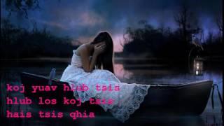 Mai Lor - Thov Ua Tus Mus  +  lyrics