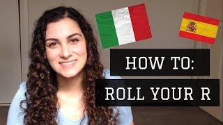 How to Roll Your R's - You Already Know How! (For Italian, Spanish, etc.)