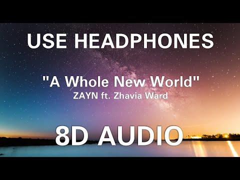 "ZAYN, Zhavia Ward - A Whole New World (End Title) (from ""Aladdin"") (8D AUDIO)"