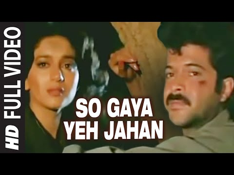 So Gaya Yeh Jahan Full Song | Tezaab...