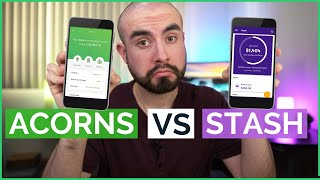 Acorns vs Stash App - The Two Best Investing Apps For Beginners?