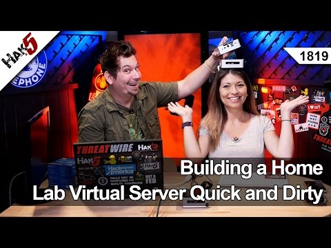Building a Home Lab Virtual Server Quick and Dirty - Hak5 1819