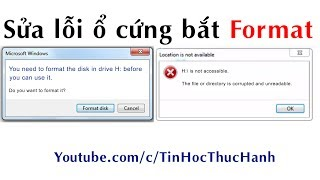 Sửa lỗi ổ cứng bắt Format lỗi is not accessible
