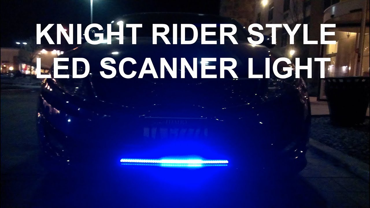 Knight Rider Led Scanner Knight Rider Style Led Scanner