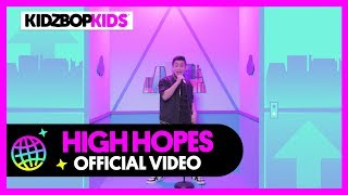 KIDZ BOP Kids - High Hopes (Official Music Video) [KIDZ BOP 39]