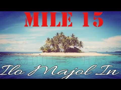 Ilo Majo In  Mile 15  Marshallese Song