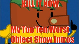 My Top Ten Worst Object Show Intros