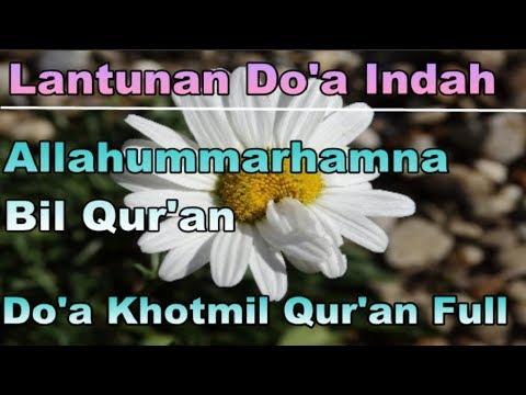 Allohummarhamna Bil Quran - Full Lirik + Terjemahan Bahasa Sunda - Doa Khotmil Quran