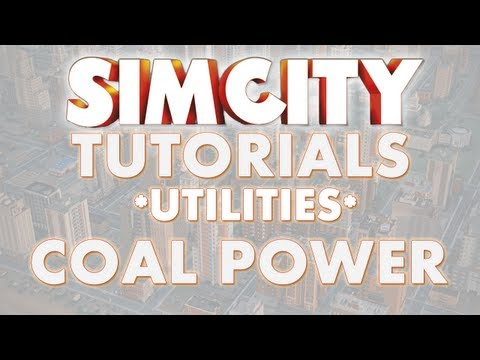 SimCity 2013 Tutorial - COAL POWER