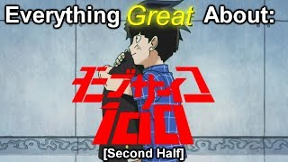 Everything Great About: Mob Psycho 100 (Second Half)