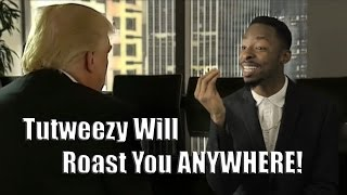 Tutweezy Will Roast You ANYWHERE (Compilation part 2!)