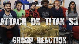Attack on Titan - Season 3 Trailer - Group Reaction