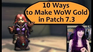 10 Ways to Make Gold in WoW Patch 7.3