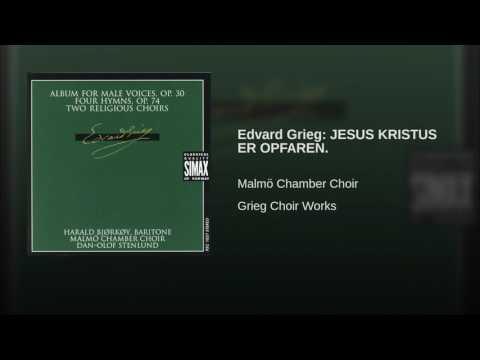 Григ Эдвард - Jesus Kristus er opfaren