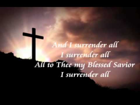 I Surrender All To Jesus - Gospel Song With Lyrics video