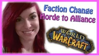 Faction Change from Horde to Alliance