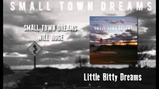 Will Hoge Little Bitty Dreams