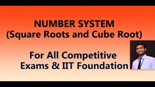 Number System / Competitive Exams / Board Level / IIT Foundation / Part - 3