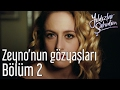 Yıldızlar Şahidim 2. Bölüm - Zeyno'nun Gözyaşları.mp3
