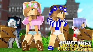Minecraft Royal Family - LITTLE KELLY MEETS HER NEW STEPSISTERS! w/ Little Carly