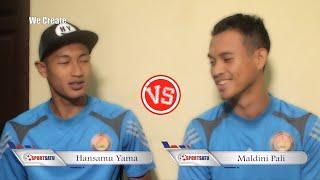 Hah! Hansamu Yama vs Maldini Pali