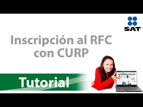 Tutorial: Inscripción al RFC con CURP por internet