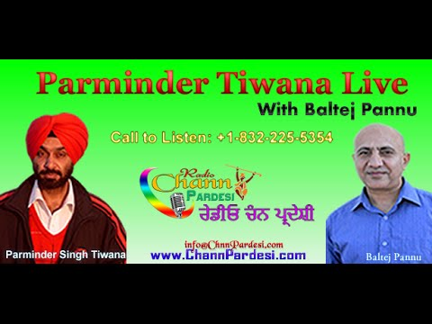 22 August 2014 (Parminder Tiwana & Baltej Pannu) - Chann Pardesi Radio Live News Show