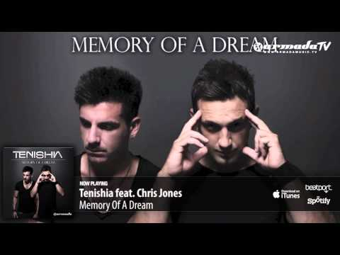 Tenishia feat. Chris Jones – Memory Of A Dream ('Memory of a Dream' preview)