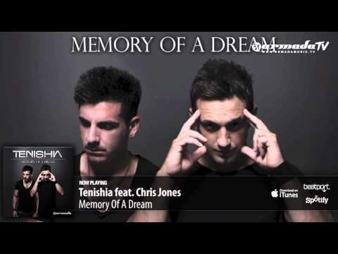 Tenishia feat. Chris Jones – Memory Of A Dream ('Memory of a Dream' preview)