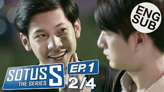 [Eng Sub] Sotus S The Series | EP.1 [2/4]
