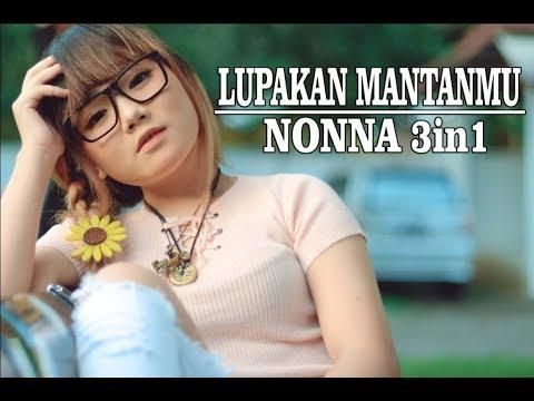 Download  NONNA 3in1 - LUPAKAN MANTANMU Gratis, download lagu terbaru