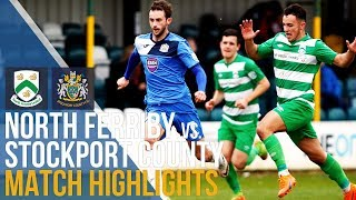 North Ferriby United Vs Stockport County - Match Highlights - 07.04.2018
