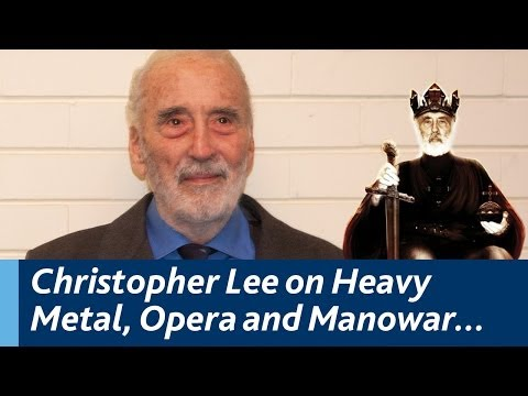 Christopher Lee discusses Heavy Metal, Opera, Charlemagne and Manowar...