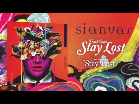 Sianvar - Stay Lost