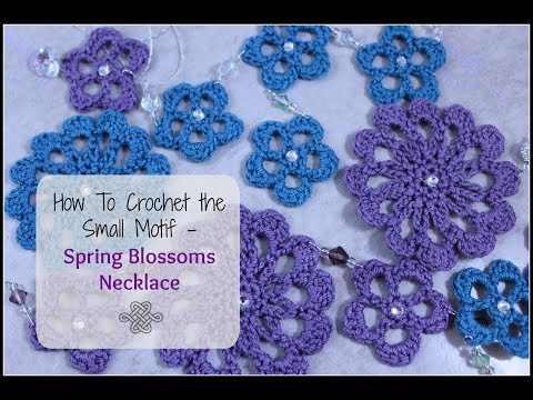 How to Crochet the Small Motif   Spring Blossoms Necklace