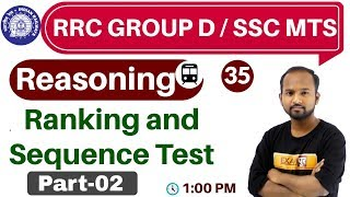 Class-35 ||#RRC GROUP D / SSC MTS  || Reasoning || by Pulkit Sir || Ranking and Sequence Test