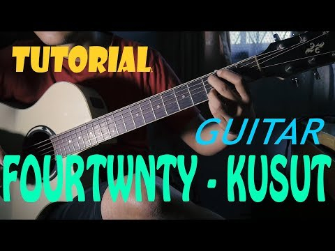 Tutorial / Belajar Gitar  Fourtwnty Kusut by Gitaris iseng LENGKAP MULAI DARI INTRO HINGGA CHORD