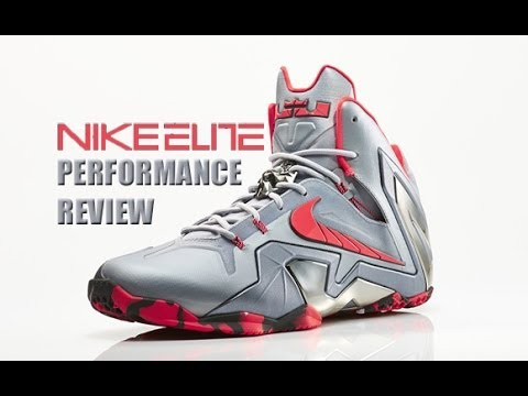Nike LeBron 11 Elite Performance Review