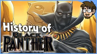 History of Black Panther! (T'Challa)