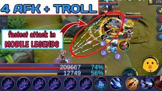 FASTEST ATTACK IN MOBILE LEGENDS   4 AFK + TROLL   MOBILE LEGENDS