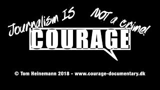 Courage - Journalism is not a crime
