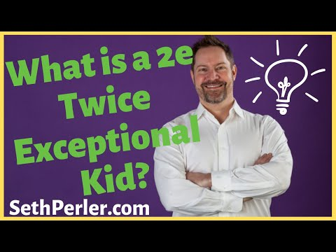 What is 2e Twice Exceptional? How to know if a student is 2e?