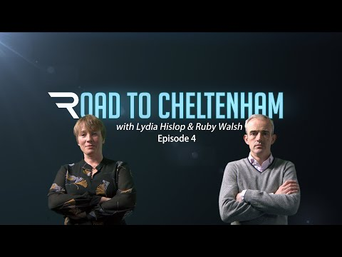 Road To Cheltenham - Episode 4 - Racing TV