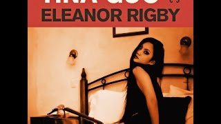 Eleanor Rigby (Beatles)  - Tina Guo